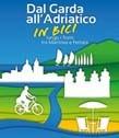 Vom Gardasee zur Adria mit dem Rad