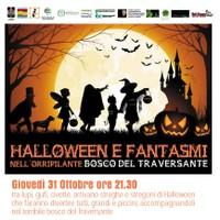 Halloween e fantasmi nell'orripilante bosco del Traversante