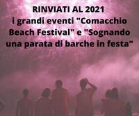 Rinviati al 2021 i grandi eventi di Comacchio