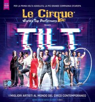 Tilt - LE CIRQUE World's Top Performers