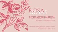 ROSA ROSAE. Declinazioni d'artista